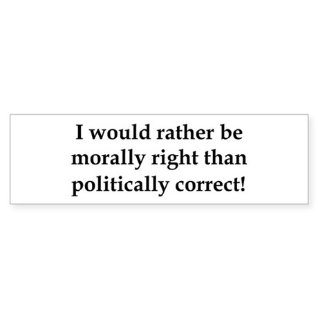 Anti Obama politically correct Bumper Sticker