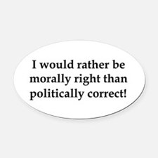 Anti Obama politically correct Oval Car Magnet