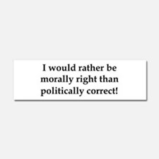 Anti Obama politically correct Car Magnet 10 x 3