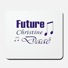 Future Christine Daae Mousepad