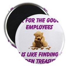 Look for the good in employees Magnet