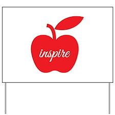 Teachers Inspire Yard Sign
