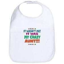 It wasnt me it was my crazy aunt Bib