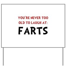 Laugh Farts Yard Sign