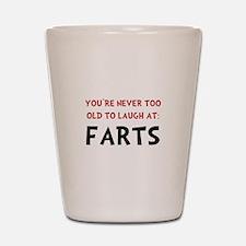 Laugh Farts Shot Glass