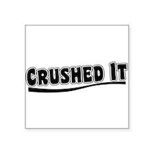 Crushed It - Pitch Perfect Sticker