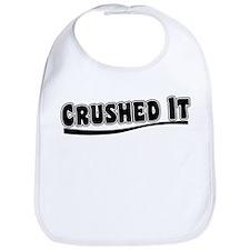Crushed It - Pitch Perfect Bib