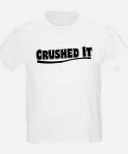 Crushed It - Pitch Perfect T-Shirt