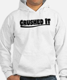 Crushed It - Pitch Perfect Hoodie