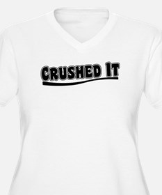 Crushed It - Pitch Perfect Plus Size T-Shirt