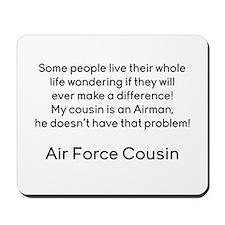 AF Cousin no prob he Mousepad