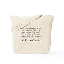 AF Cousin no prob he Tote Bag