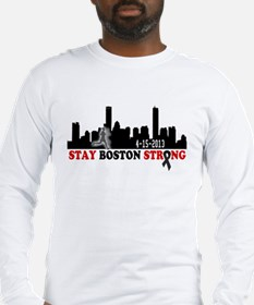 Stay Boston Strong April 15 2013 Long Sleeve T-Shi