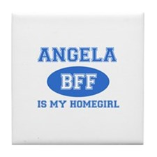 Angela is my home girl bff designs Tile Coaster