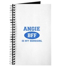 Angie is my home girl bff designs Journal