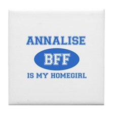 Annalise is my home girl bff designs Tile Coaster