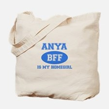 Anya is my home girl bff designs Tote Bag