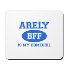 Arely is my home girl bff designs Mousepad