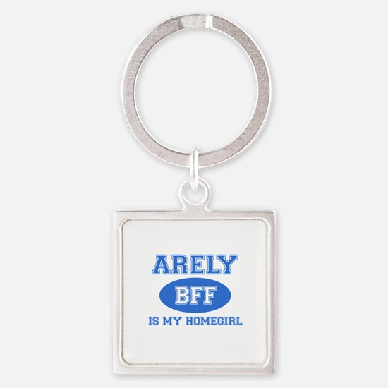 Arely is my home girl bff designs Square Keychain