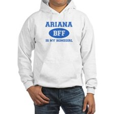 Ariana is my home girl bff designs Jumper Hoody