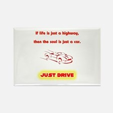 Just Drive Rectangle Magnet