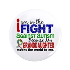 """In The Fight 2 Autism 3.5"""" Button"""