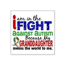 "In The Fight 2 Autism Square Sticker 3"" x 3"""