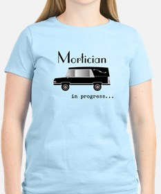 Mortician in progress T-Shirt