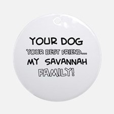 Savannah Cat designs Ornament (Round)