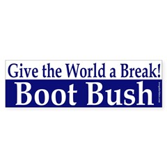 Give the World a Break! Bumper Sticker