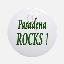 Pasadena Rocks ! Ornament (Round)