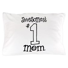 AwesomestMom Pillow Case