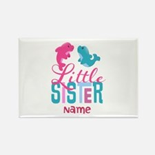Add Name Little Sister Rectangle Magnet