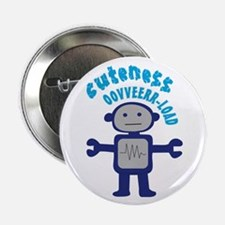 "Cuteness Overload 2.25"" Button (10 pack)"