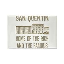 SAN QUENTIN HOME RICH & FAMOUS Rectangle Magnet
