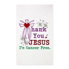 Thank You JESUS I'm Cancer Free 3'x5' Area Rug