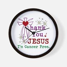 Thank You JESUS I'm Cancer Free Wall Clock