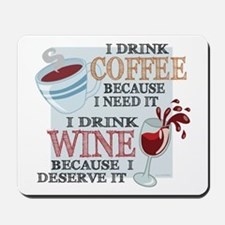 I Drink Coffee Wine Mousepad
