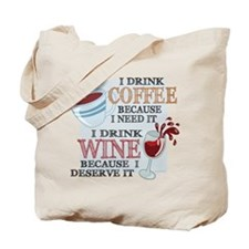I Drink Coffee Wine Tote Bag