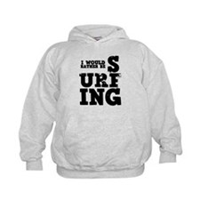 'Rather Be Surfing' Hoodie