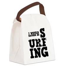 'Rather Be Surfing' Canvas Lunch Bag