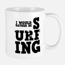 'Rather Be Surfing' Mug