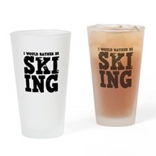 'Rather Be Skiing' Drinking Glass