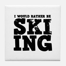 'Rather Be Skiing' Tile Coaster