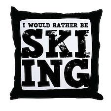 'Rather Be Skiing' Throw Pillow