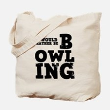 'Rather Be Bowling' Tote Bag