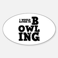 'Rather Be Bowling' Decal
