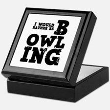 'Rather Be Bowling' Keepsake Box