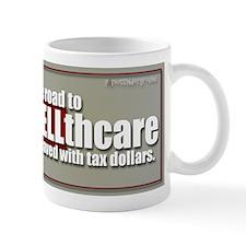 the Road to HELLthcare Mug