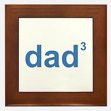 Dad Of Three Framed Tile